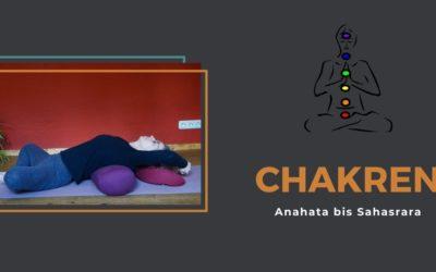 Chakren Teil 2: von Anahata bis Sahasrara